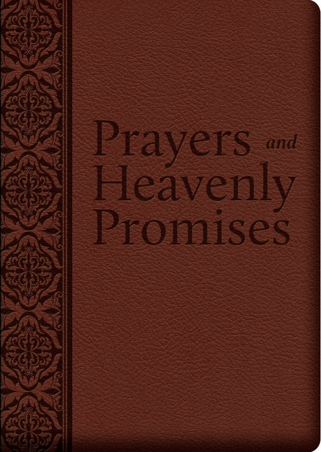Prayers and Heavenly Promises: Compiled from Approved Sources (Ultrasoft Leatherette)