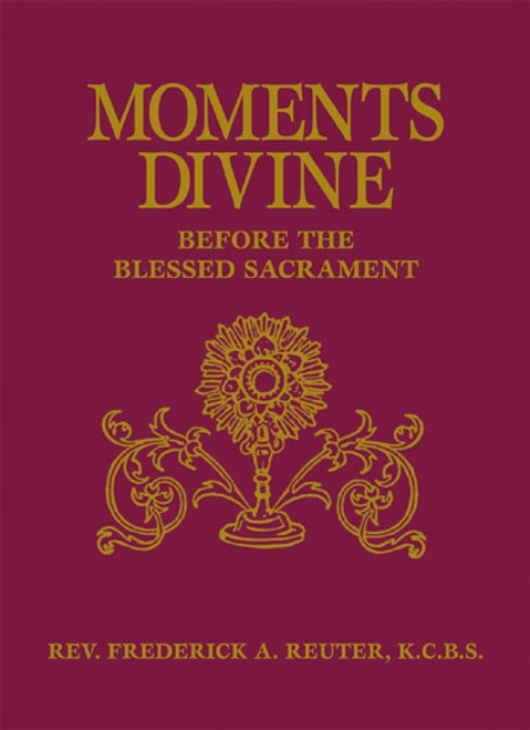 Moments Divine: Before the Blessed Sacrament (eBook)