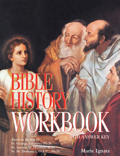 Bible History: A Textbook of the Old and New Testaments for Catholic Schools (Workbook)