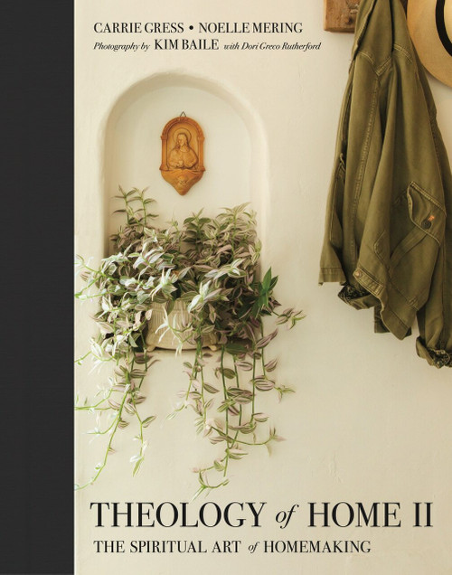 Theology of Home II: The Spiritual Art of Homemaking (eBook)