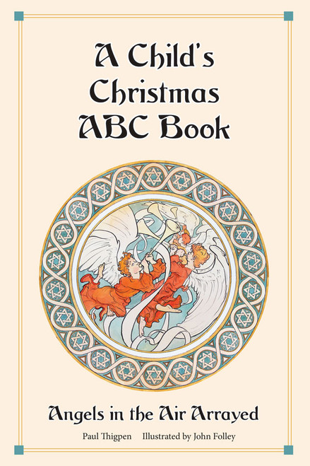 A Child's Christmas ABC Book: Angels in the Air Arrayed