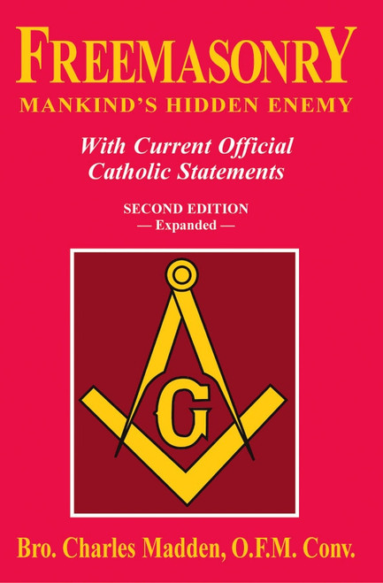Freemasonry: Mankind's Hidden Enemy (eBook)