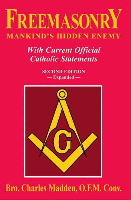 Freemasonry: Mankind's Hidden Enemy (eBook)