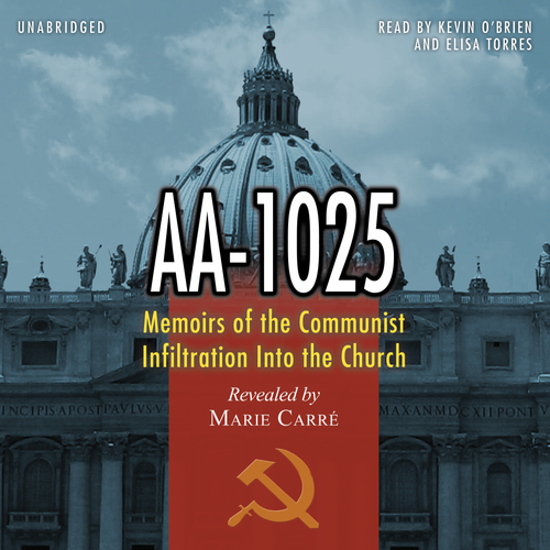 AA-1025: Memoirs of the Communist Infiltration into the Church (MP3 Audiobook Download)