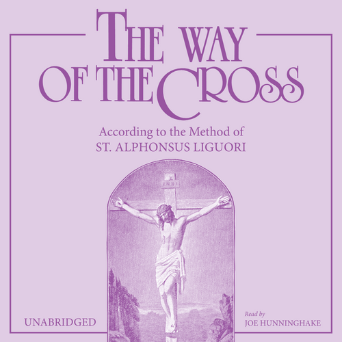 The Way of the Cross: According to the Method of St. Alphonsus Liguori (MP3 Audiobook Download)