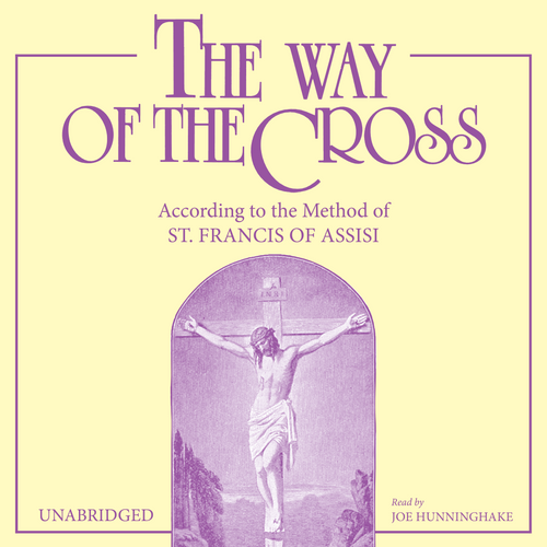 The Way of the Cross: According to the Method of St. Francis of Assisi (MP3 Audiobook Download)