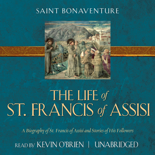 The Life of Saint Francis of Assisi (MP3 Audiobook Download)