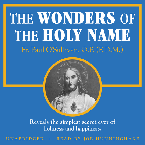 The Wonders of the Holy Name (MP3 Audiobook Download)