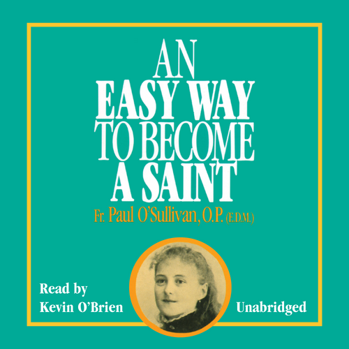 An Easy Way to Become a Saint (MP3 Audiobook Download