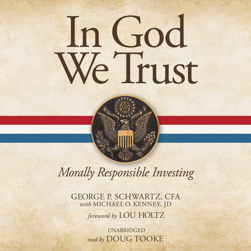 In God We Trust: Morally Responsible Investing (MP3 Audiobook Download)