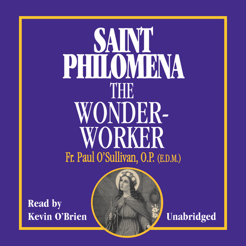 Saint Philomena the Wonder-Worker (MP3 Audiobook Download)