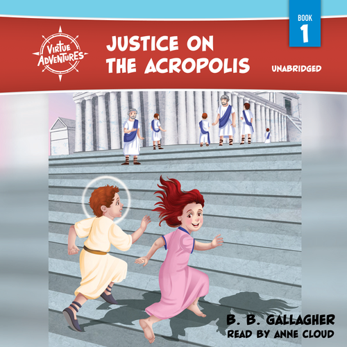 Virtue Adventures: Justice on the Acropolis (MP3 Audiobook Download)