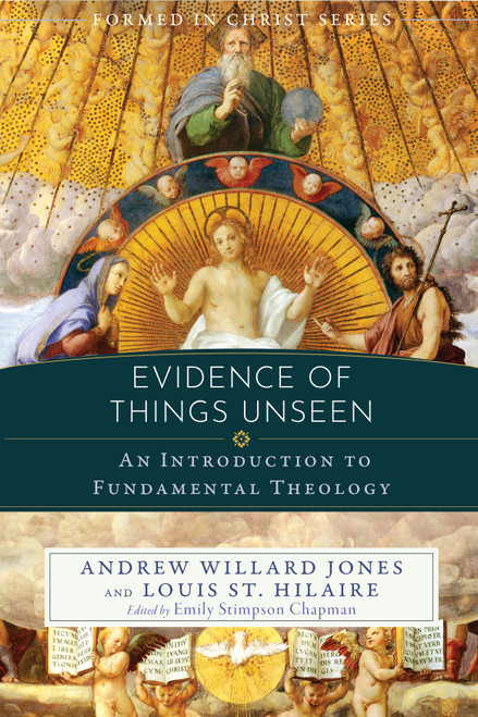 Formed in Christ: Evidence of Things Unseen