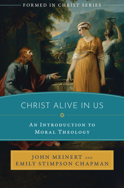 Formed in Christ: Christ Alive in Us