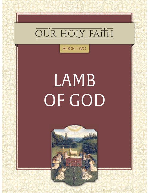 Our Holy Faith Vol 2: Lamb of God
