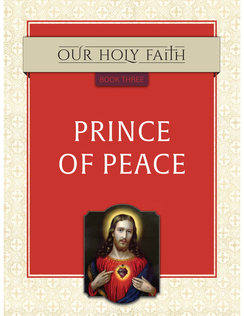 Our Holy Faith Vol 3: Prince of Peace