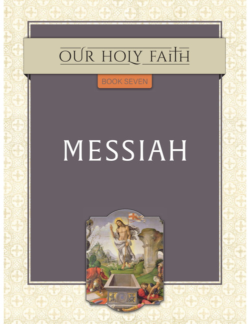 Our Holy Faith Vol 7: Messiah