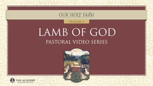 Our Holy Faith Vol 2: Lamb of God Videos