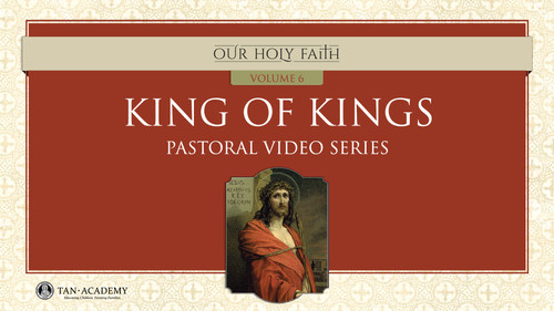 Our Holy Faith Vol 6: King of Kings Videos