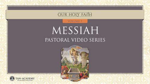 Our Holy Faith Vol 7: Messiah Videos