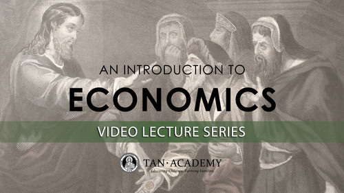 TAN Academy: Introduction to Economics Video Lectures