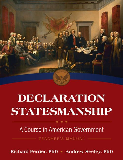 Declaration Statesmanship: A Course in American Government Teacher's Manual
