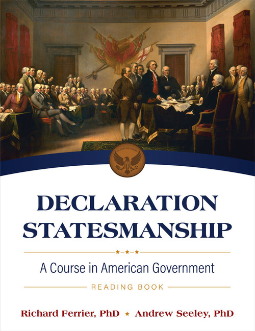 Declaration Statesmanship: A Course in American Government Reading Book