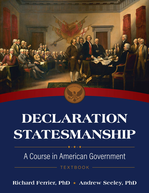 Declaration Statesmanship: A Course in American Government Video Lectures