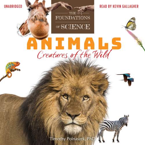 Foundations of Science: Animals Audiobook