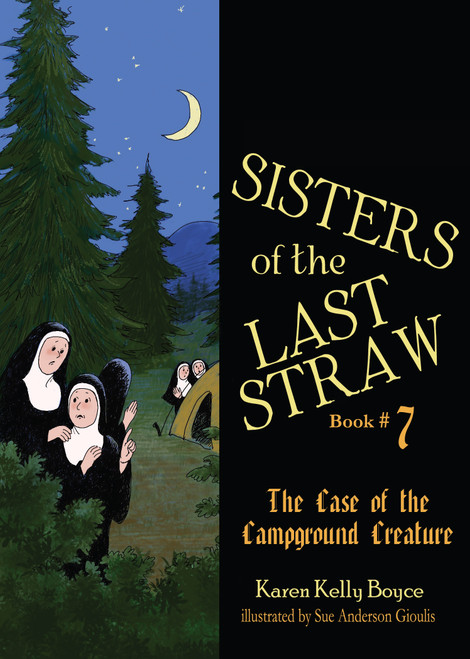 Sisters of the Last Straw Vol. 7: Campground Creature