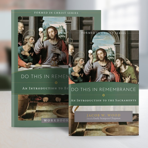 Formed in Christ: Do This in Remembrance Set