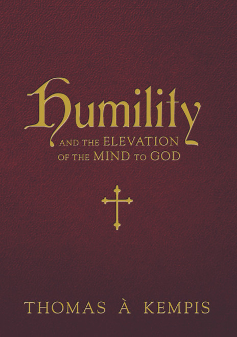 Humility and the Elevation of the Mind to God