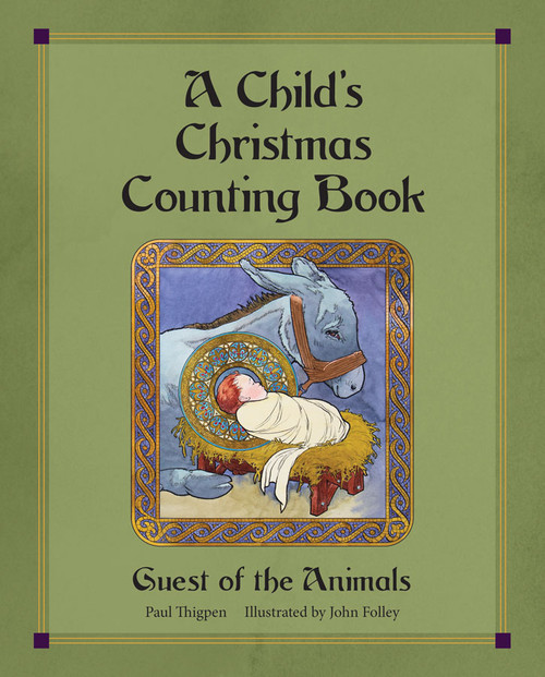 A Childs Christmas Counting Book: Guest of the Animals