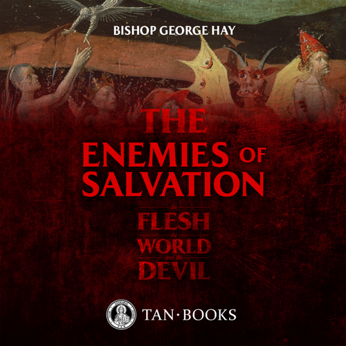 The Enemies of Salvation: The Flesh, the World, and the Devil (MP3 Audiobook Download)