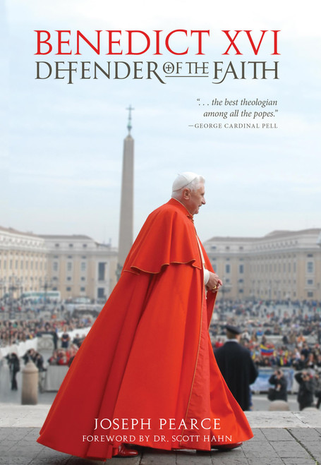 Benedict XVI: Defender of the Faith