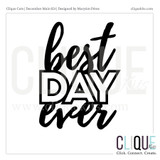 Best Day Ever  | Digital Die Cut