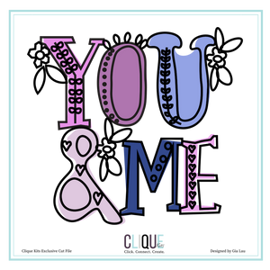 You & Me | Digital Cut File