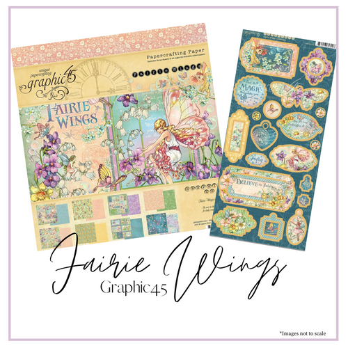 Add on Kit| Fairie Wings 8x8 Paper Pad & Chipboard Bundle | Graphic 45