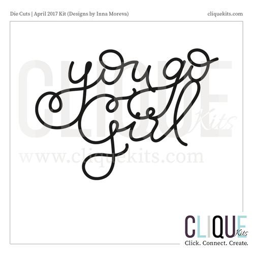 You Go Girl - April 2017 | Digital Cut File