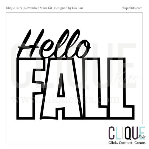 Hello Fall - November 2017 | Digital Cut File