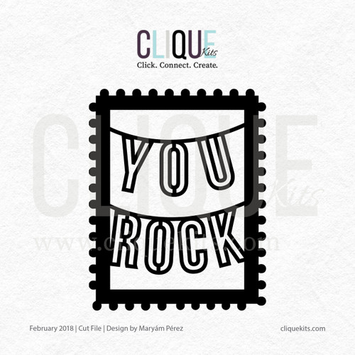 You Rock - February 2018 | Digital Cut File