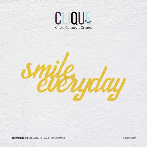 Smile Everyday - December 2018 | Kit Cut File