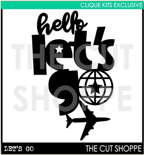 Hello Lets Go -    Digital Cut File