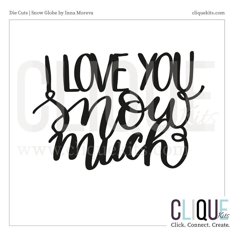 I Love You Snow Much    Digital Die Cut