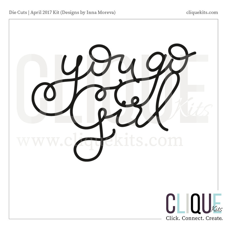 You Go Girl  | Digital Cut File