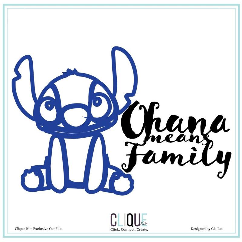 Digital Cut Files |Ohana | Clique Kits