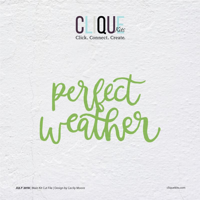 Perfect Weather  | Digital Cut File