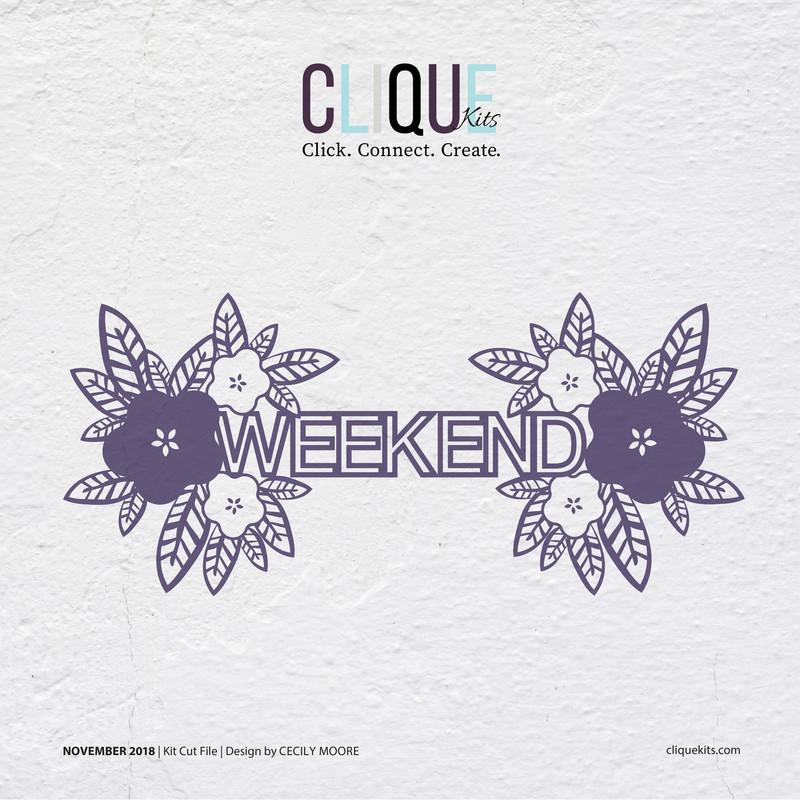 Weekend  | Cut File