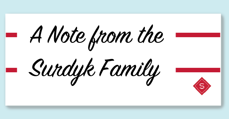 A Note from the Surdyk Family