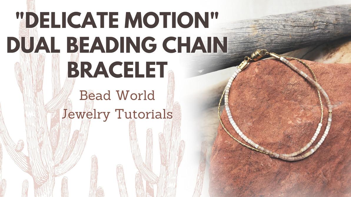 """Delicate Motion"" Dual Beading Chain Bracelet"